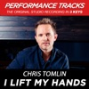 I Lift My Hands (Performance Tracks) - EP