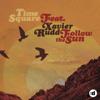 Time Square - Follow the Sun (feat. Xavier Rudd) [Western Disco Mix] artwork