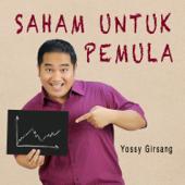 Keuntungan Berinvestasi Saham - Yossy Girsang