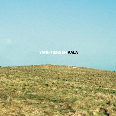 Kala - Single - Yann Tiersen
