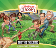 #58: The Ties That Bind - Adventures in Odyssey - Adventures in Odyssey