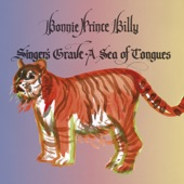 """Bonnie """"Prince"""" Billy - We Are Unhappy"""