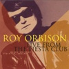 Live from the Fiesta Club, Roy Orbison