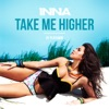 Take Me Higher - Single, Inna