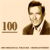 100 (100 Original Tracks Remastered) - Andy Williams