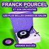 Les plus belles danses de salon (Les plus grands succès), Franck Pourcel and His Orchestra