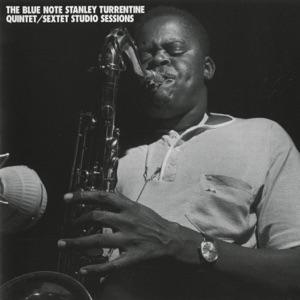 Blue Note Stanley Turrentine Quintet / Sextet Studio Sessions