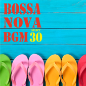 Bossa Nova BGM select 30