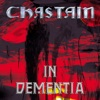 In Dementia (Remastered) [feat. Kate French], Chastain