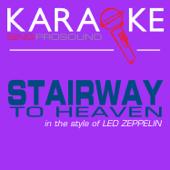 Stairway to Heaven (In the Style of Led Zeppelin) [Karaoke Instrumental Version]