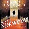 The Silkworm (Unabridged) AudioBook Download