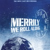 Merrily We Roll Along The New Cast Recording