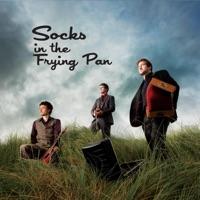 Socks in the Frying Pan by Socks in the Frying Pan on Apple Music