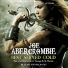 Joe Abercrombie - Best Served Cold (Unabridged) artwork