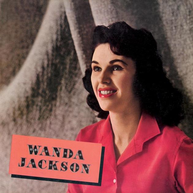 Wanda jackson by wanda jackson on apple music for Wanda jackson