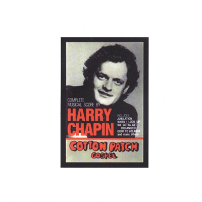 Cotton Patch Gospel - Harry Chapin