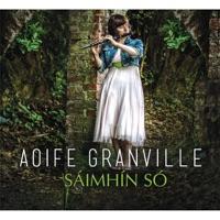 Sáimhín Só by Aoife Granville on Apple Music