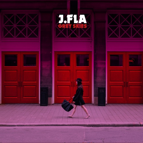 J.Fla – Grey Skies – Single
