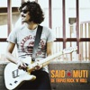 De Tripas Rock 'N' Roll - Single, Said Muti