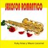 Saxofón Romántico - Single - Mauro Lecornel & Kuky Arias