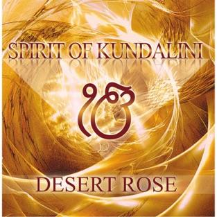 Spirit of Kundalini – Desert Rose