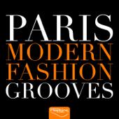 Paris Modern Fashion Grooves