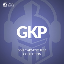 Sonic Adventure 2 Collection por Goodknight Productions