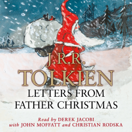 Letters from Father Christmas (Unabridged) [Unabridged Fiction] audiobook