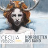 Composer in Residence - Cecilia Persson & Norrbotten Big Band