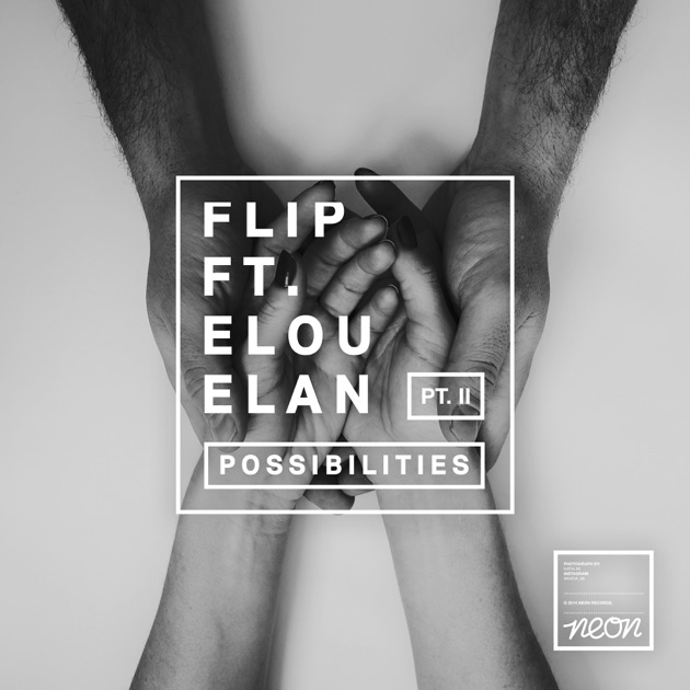 ‎Possibilities (Remixes, Pt  1) [feat  Elou Elan] by Flip