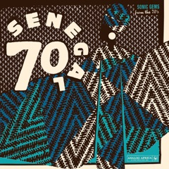 Senegal 70 (Analog Africa No. 19)