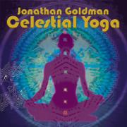 Celestial Yoga (feat. Laraaji & Michael Pendragon) - Jonathan Goldman - Jonathan Goldman