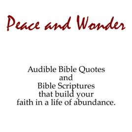 Peace and Wonder (Audible Bible Quotes and Bible Scriptures