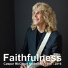Faithfulness (Anthology 1998-2016) - Caspar McCloud