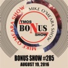 Bonus Show #285: August 19, 2016 - The Mike O'Meara Show
