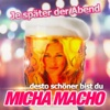 Je später der Abend (...desto schöner bist du) - Single - Micha Macho
