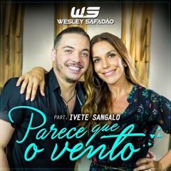 Parece Que o Vento (feat. Ivete Sangalo)