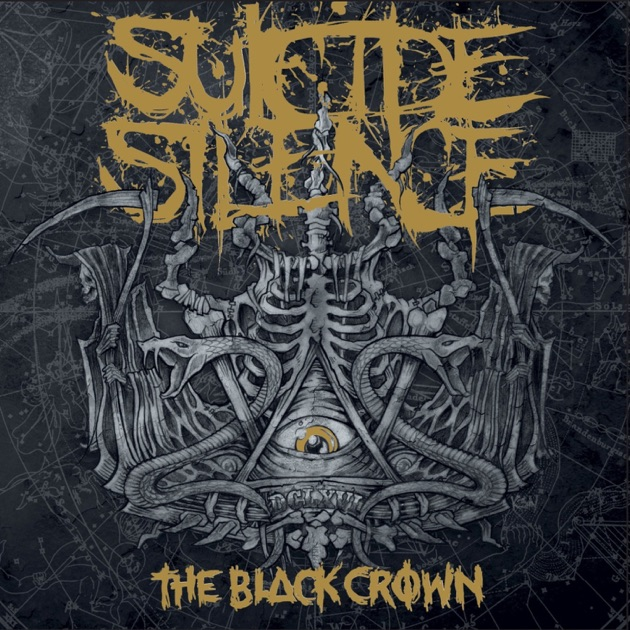 the black crown by suicide silence on apple music rh itunes apple com Sleeping With Sirens Logo Bring Me the Horizon Logo