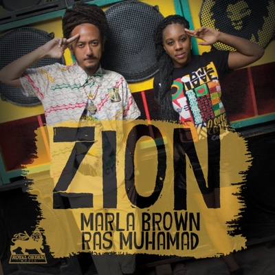 Zion (feat. Ras Muhamad) - Single - Marla Brown album