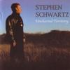 Uncharted Territory - Stephen Schwartz