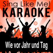 Wie vor Jahr und Tag (Karaoke Version)
