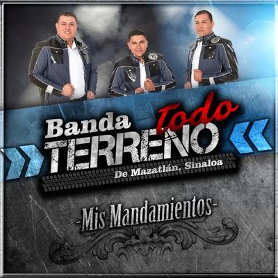 Mis Mandamientos - Single - Banda Todo Terreno