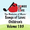 Songs of Love: Children's, Vol. 193 - Various Artists