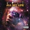 All My Life, Big K.R.I.T.
