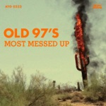 Old 97's - Give It Time