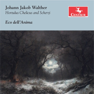 Walther: Hortulus Chelicus & Scherzi - Eco dell'Anima album