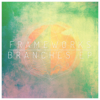 Branches - EP - Frameworks