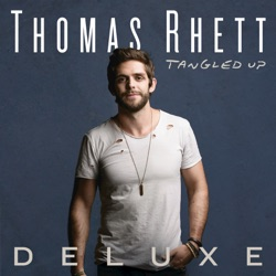 View album Thomas Rhett - Tangled Up (Deluxe)