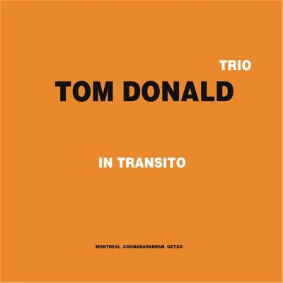 In Transito - Tom Donald Trio album