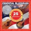 Essential Bluegrass 25 Classics - Various Artists